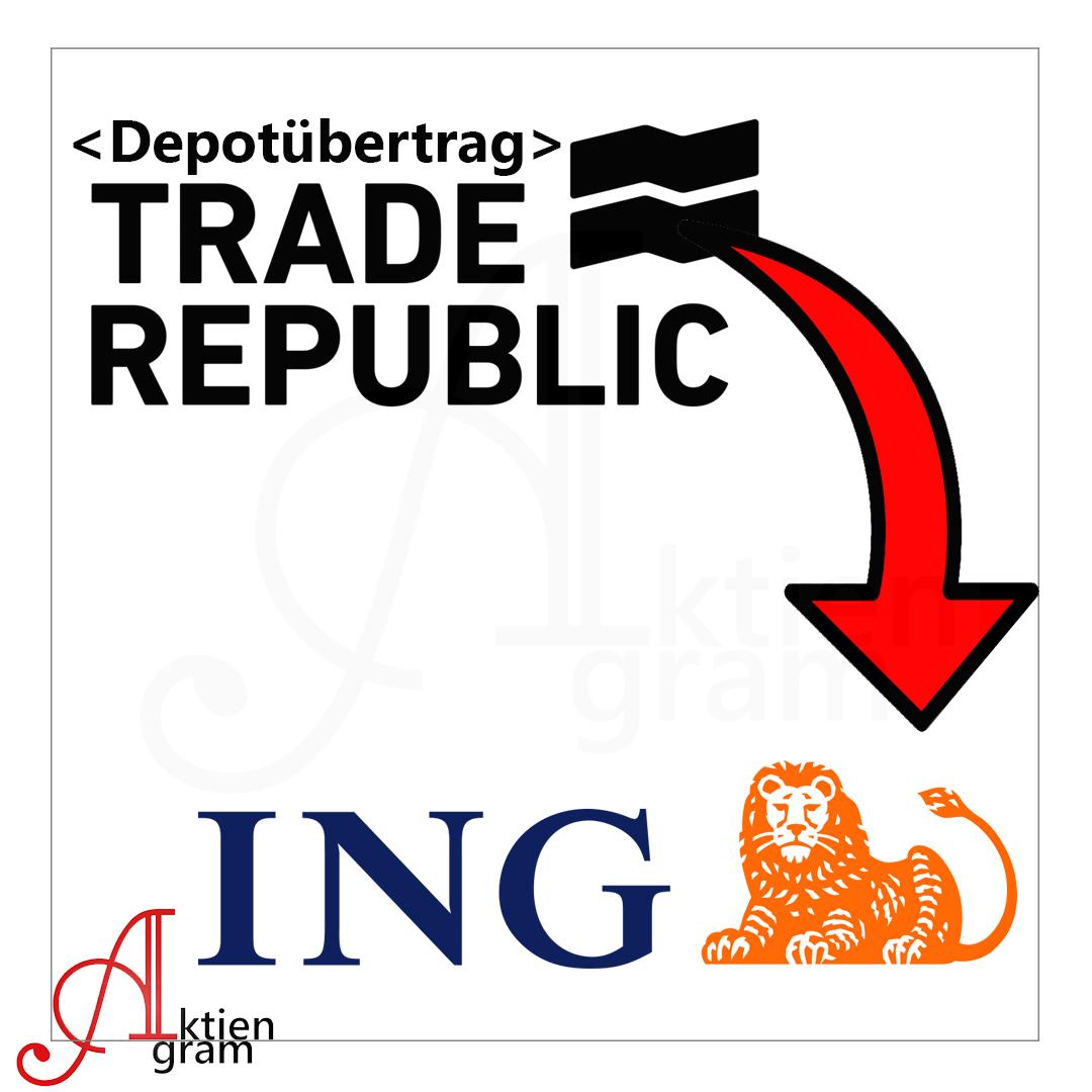 Depotuebertrag Trade Republic zu ING