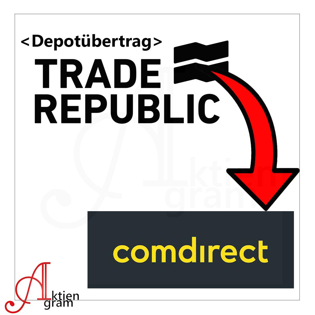 Depotuebertrag Trade Republic zu Comdirect