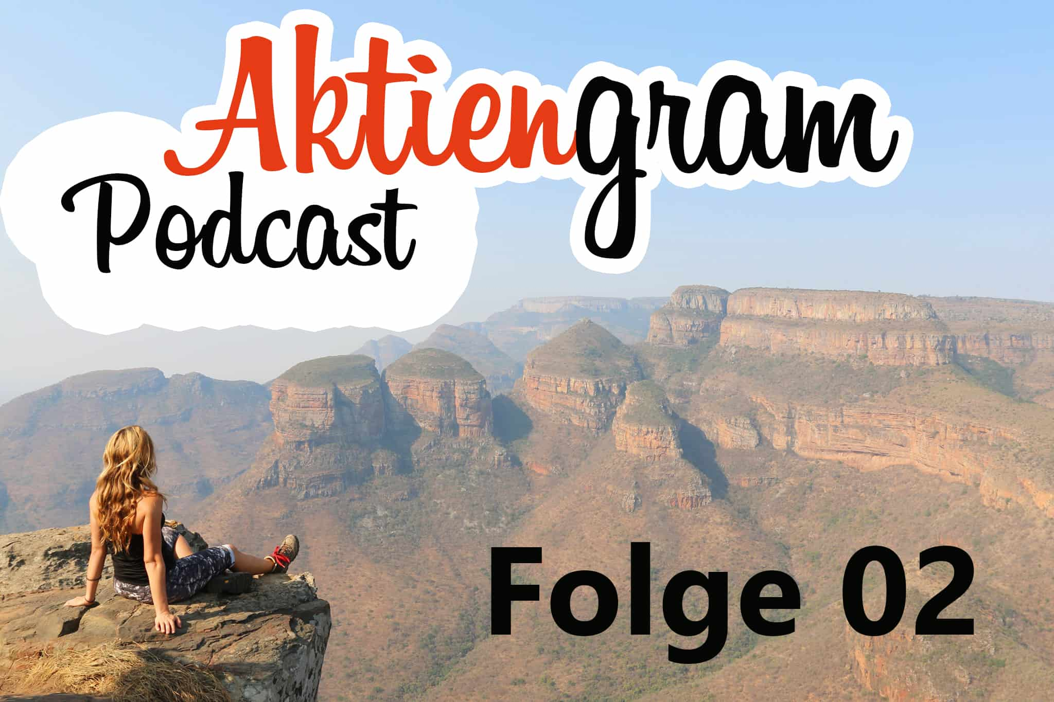 Aktiengram Podcast | Folge 02